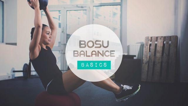 Bosu Balance Basics
