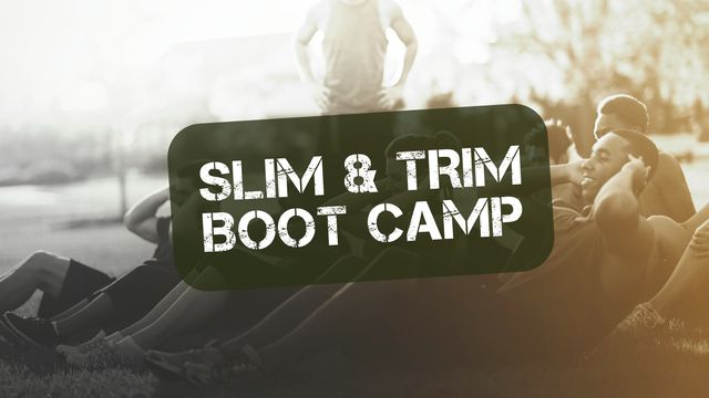 Slim & Trim Bootcamp