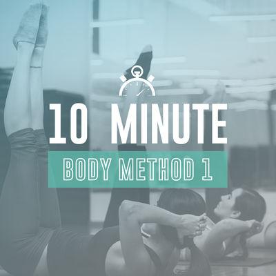 10 Min Body Method 1