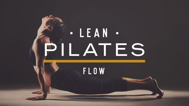 Lean Pilates: Flow