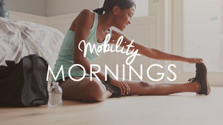 Mobility Mornings