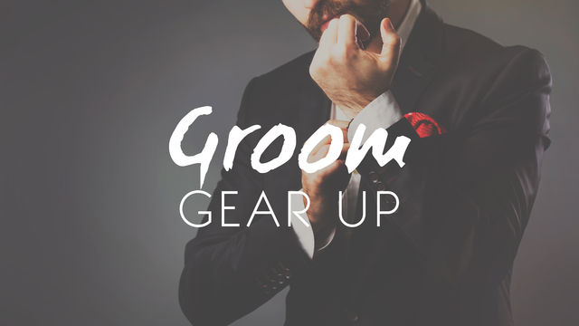 Groom Gear Up