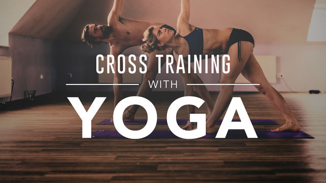 Cross Training with Yoga