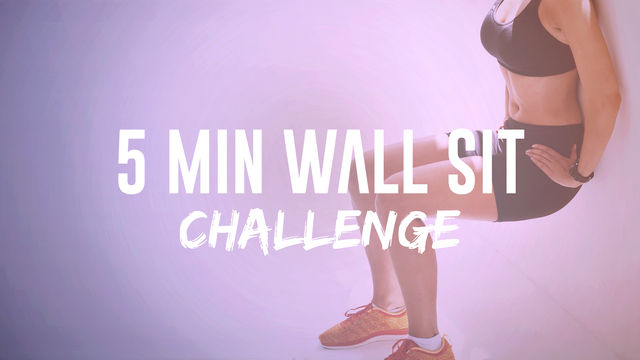 5 Minute Wall Sit Challenge