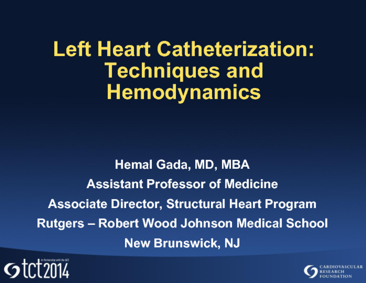 Left Heart Catheterization Technique And Hemodynamics