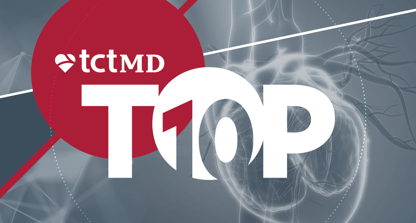 TCTMD's Top 10 Most Popular Stories for April 2020