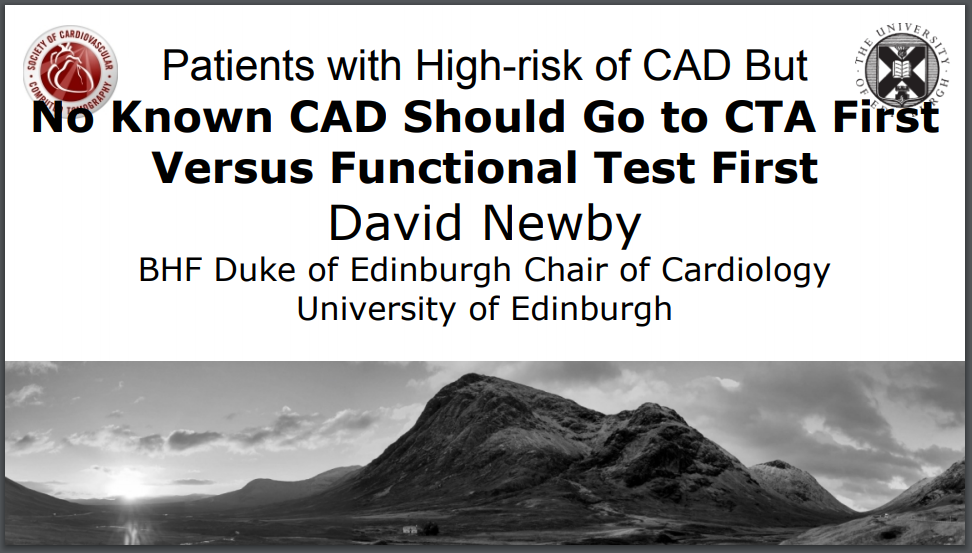 Patients with High-risk of CAD But No Known CAD Should Go to CTA First Versus Functional Test First