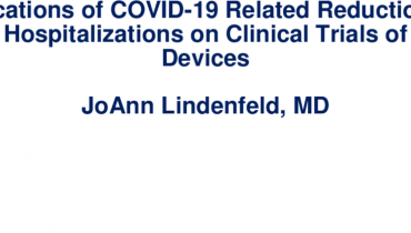 Implications of COVID-19 Related Reductions of HF Hospitalizations on Clinical Trials of HF Devices