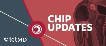CHIP Updates Series