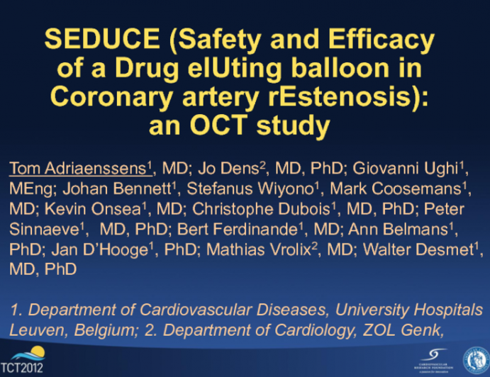SEDUCE: A Prospective, Randomized Trial of Drug Coated Balloon vs. Everolimus-Eluting Stent in for BMS Restenosis: Optical Coherence Tomography Assessment