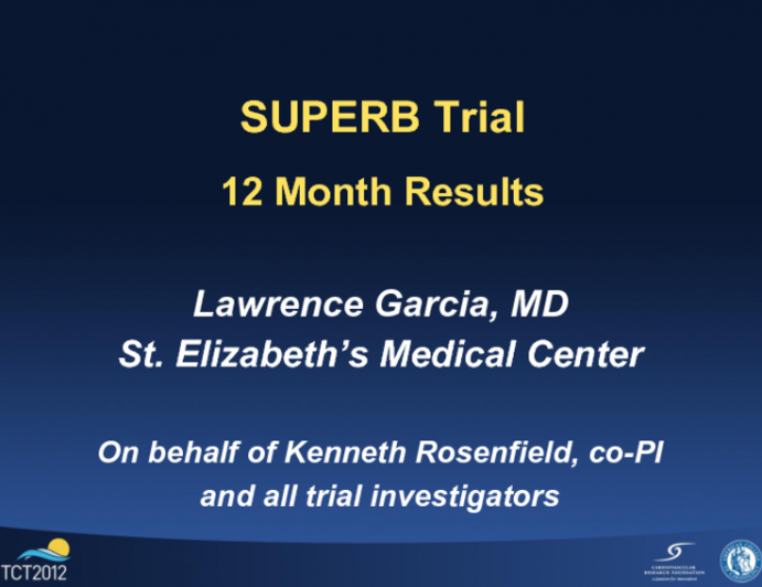 Final 12 Month Outcomes from the SUPERB Trial Using the Supera Woven Nitinol Stent