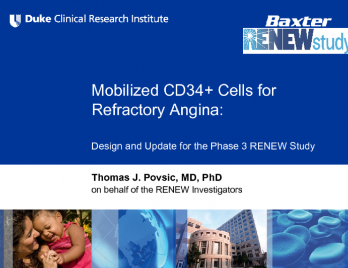 Mobilized CD34+ Cells for Refractory Angina: Design and Update for the Phase 3 RENEW Study