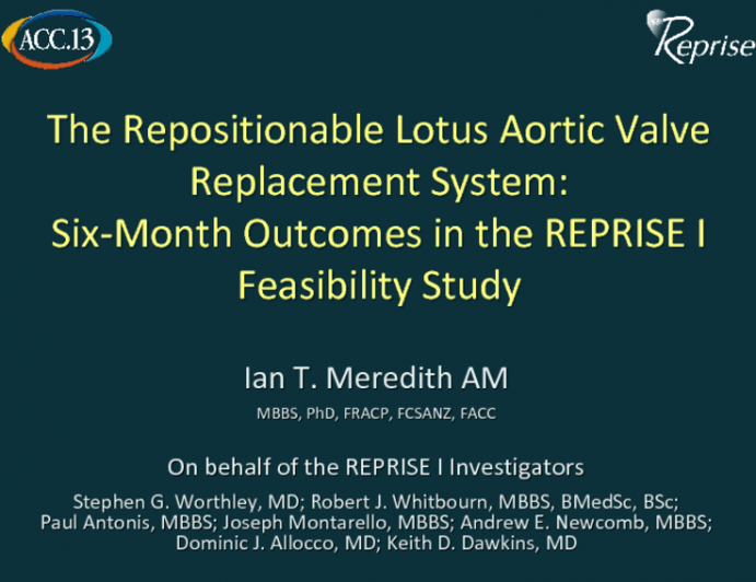 The Repositionable Lotus Aortic Valve Replacement System: Six-Month Outcomes in the REPRISE I Feasibility Study
