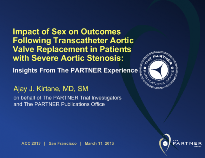 Impact of Sex on Outcomes Following Transcatheter Aortic Valve Replacement in Patients with Severe Aortic Stenosis: Insights From The PARTNER Experience