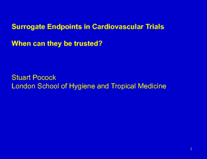 Definition, Reliability and Interpretation of Surrogate Endpoints