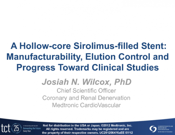 A Hollow-core Drug-filled Stent: Manufacturability, Elution Control and Progress Toward Clinical Studies