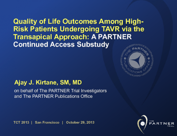 TCT-117. Quality of Life Outcomes Among High-Risk Patients Undergoing TAVR via the Transapical Approach: A PARTNER Continued Access Substudy