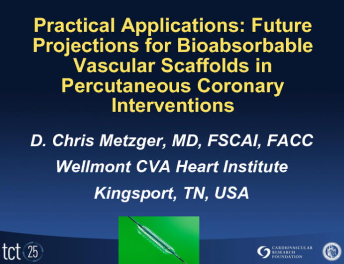 Practical Applications and Future Projections for Bioabsorbable Vascular Scaffolds in Percutaneous Coronary Interventions