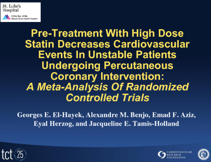 Pre-Treatment With High Dose Statin Decreases Cardiovascular Events In Unstable Patients Undergoing Percutaneous Coronary Intervention: A Meta-Analysis Of Randomized Controlled Trials