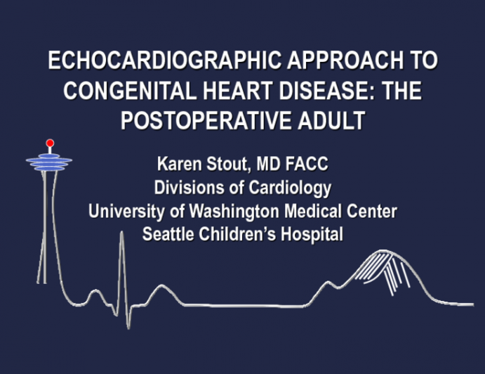Echocardiographic Approach to Congenital Heart Disease: The Postoperative Adult