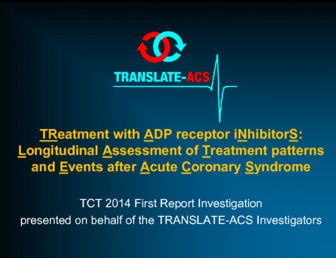 TRANSLATE-ACS: A Large-Scale Registry Comparing Patterns of Use and One-Year Outcomes with Prasugrel Versus Clopidogrel in Patients with Acute Myocardial Infarction Undergoing Percutaneous Coronary Intervention