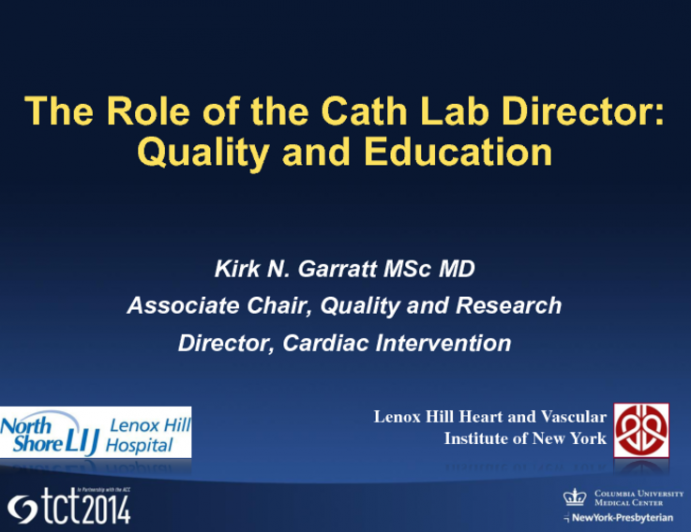The Role of the Cath Lab Leader: Quality and Education