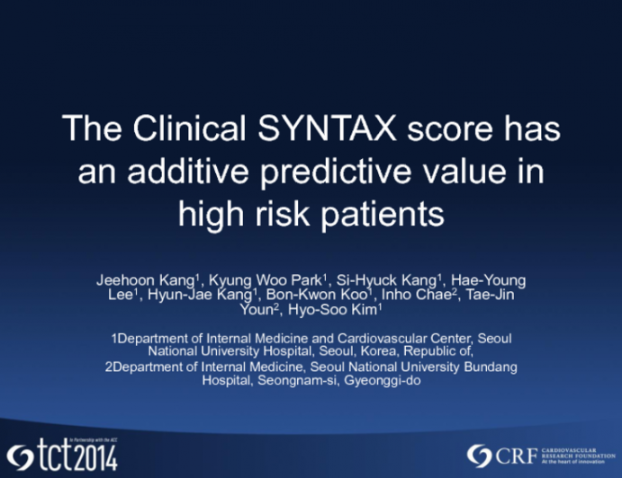 The Clinical SYNTAX score has an additive predictive value in high risk patients