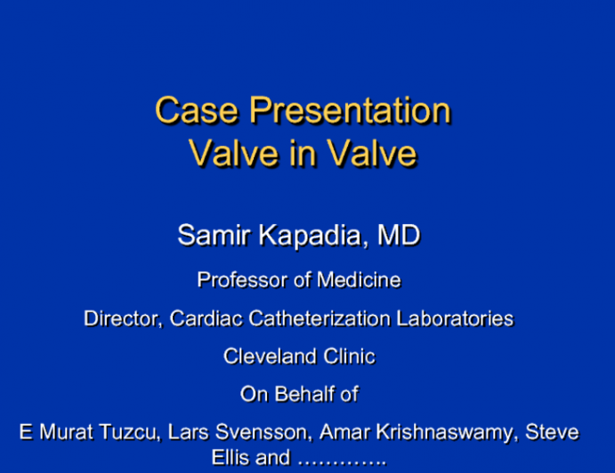 Case Presentations/Taped TAVR Case Segments