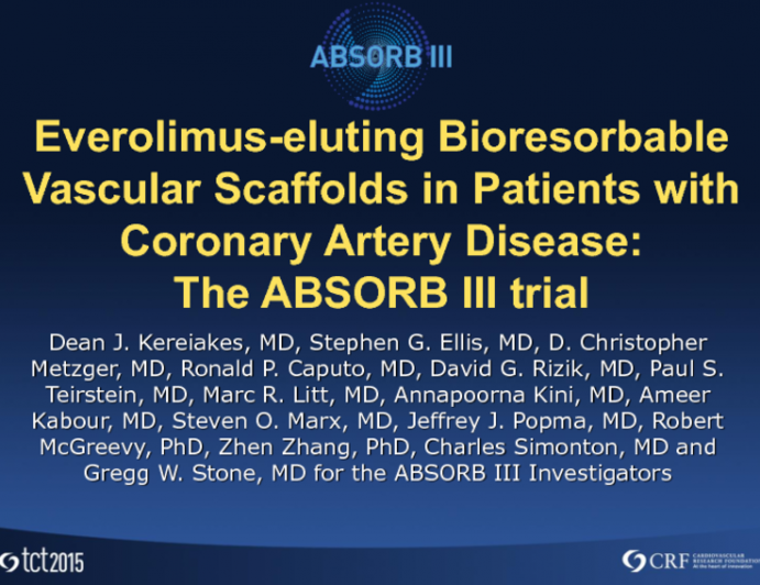 ABSORB III: A Prospective Randomized Trial of an Everolimus-Eluting Bioresorbable Scaffold vs an Everolimus-Eluting Metallic Stent in Patients With Coronary Artery Disease