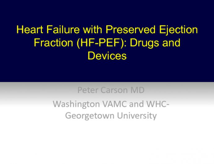 Heart Failure With Preserved Ejection Fraction: Drugs and Devices