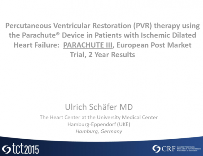 TCT 32: Percutaneous Ventricular Restoration (PVR) Therapy Using the Parachute Device in Patients With Ischemic Dilated Heart Failure – Two-Year Results of the PARACHUTE III European Postmarket Trial