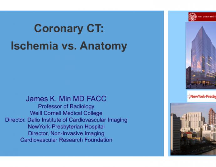 Coronary CT Imaging: Ischemia vs Anatomy