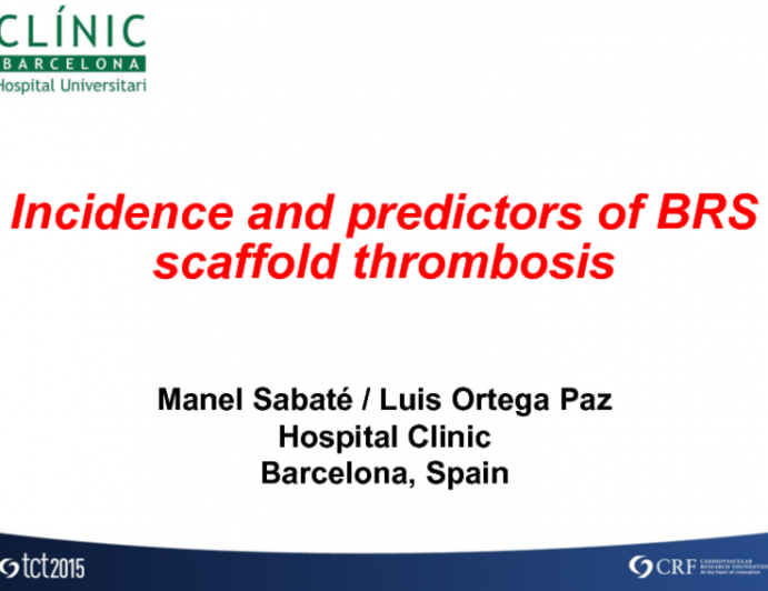 Incidence and Predictors of BRS Scaffold Thrombosis