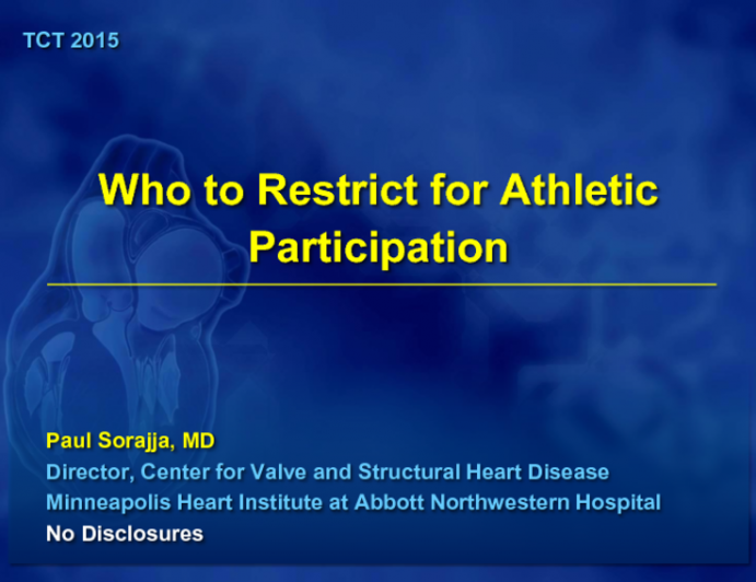 Who to Restrict for Athletic Participation
