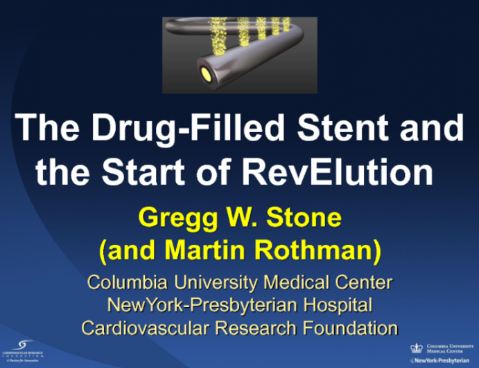 The Drug-Filled Stent and the Start of RevElution