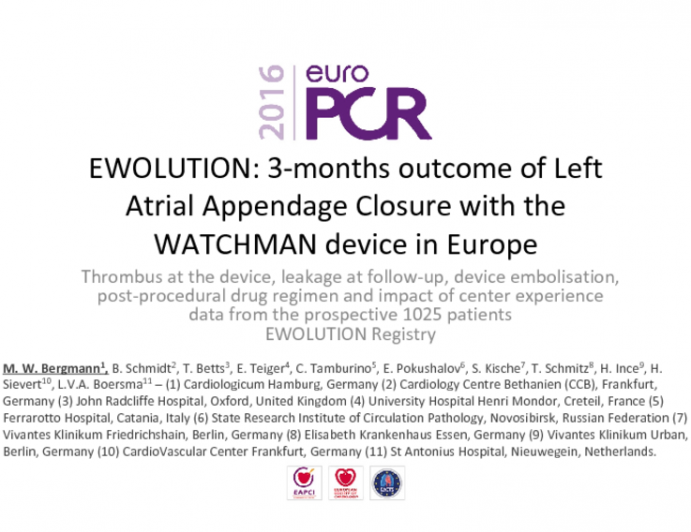 EWOLUTION: 3-months outcome of Left Atrial Appendage Closure with the WATCHMAN device in Europe
