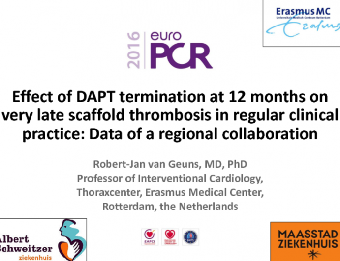 Effect of DAPT Termination at 12 Months on Very Late scaffold thrombosis in regular clinical practice: Data of a regional collaboration