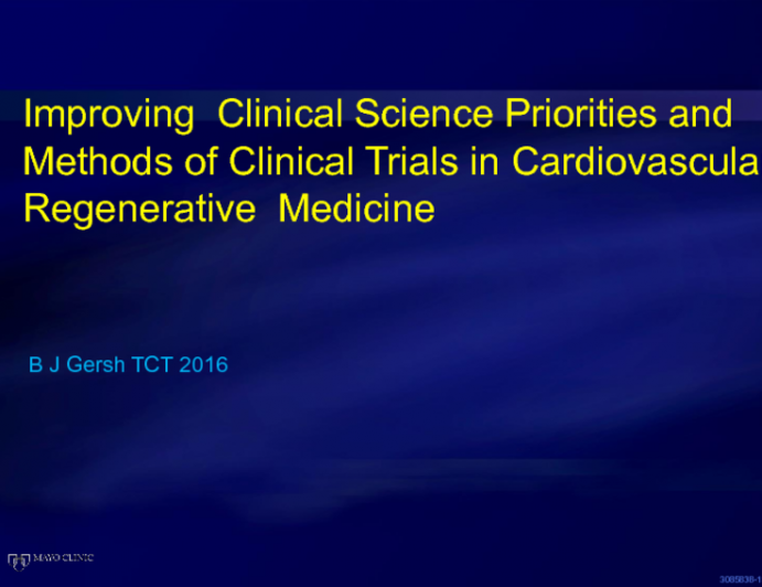 Improving Clinical Science: Priorities and Methods of Clinical Trials in Cardiovascular Regenerative Medicine