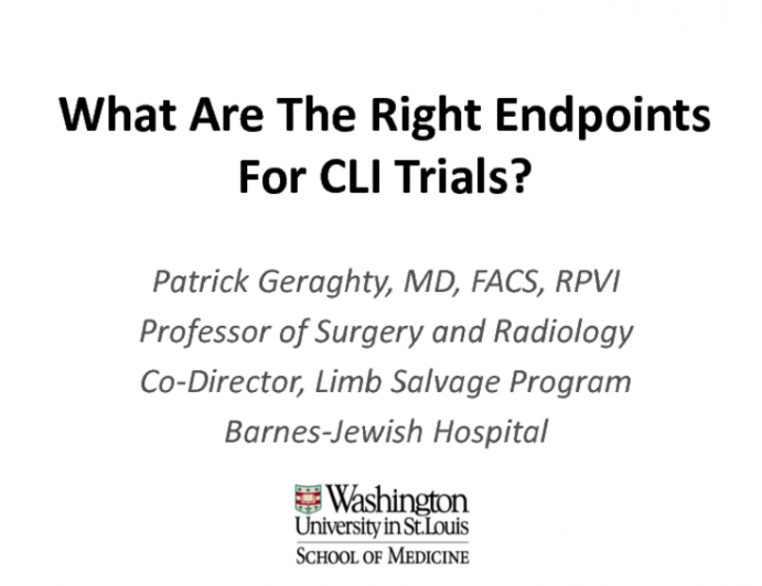 What Are the Right Endpoints for CLI Clinical Trials?