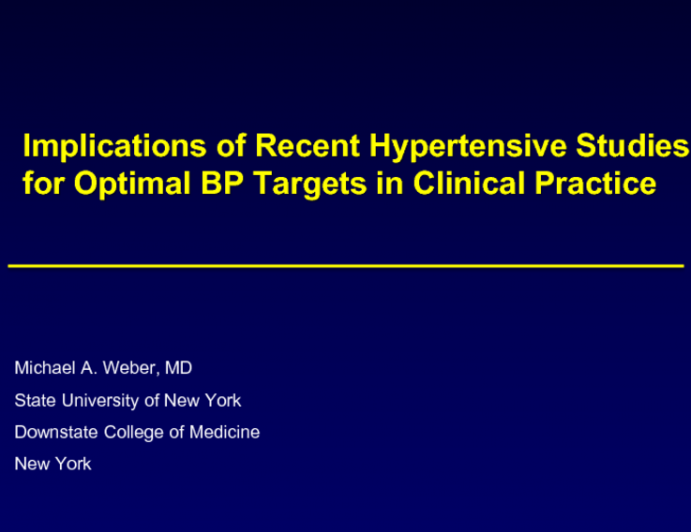 Implications of Recent Hypertension Studies for Optimal BP Targets and Clinical Practice (SPRINT, PATHWAYS, Others)