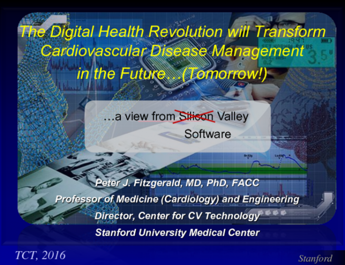 Featured Lecture: The Digital Health Revolution Will Transform Cardiovascular Disease Management in the Future
