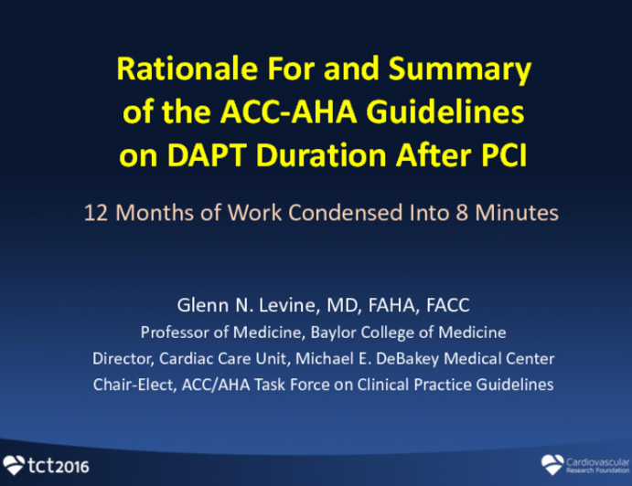 Summary and Rationale For the ACC-AHA Guidelines on DAPT Duration After PCI