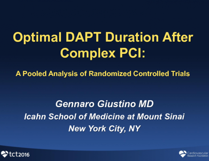 Optimal DAPT Duration After Complex or Complicated PCI: A Pooled Analysis