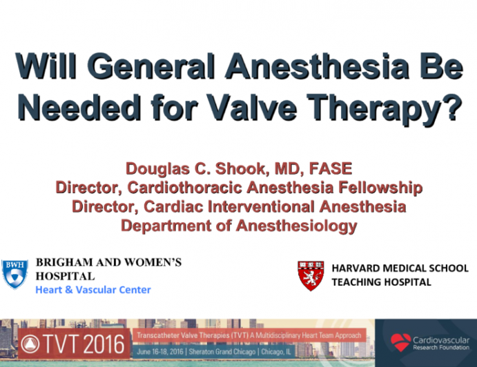 Will General Anesthesia Be Needed for Valve Therapy?