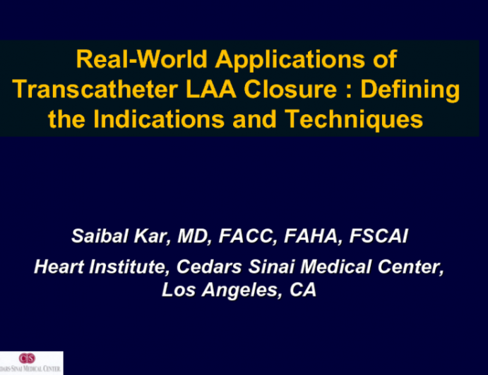 Real-World Applications of Transcatheter LAA Closure: Defining the Indications and Techniques