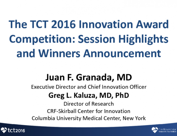 The TCT 2016 Innovation Award Competition: Session Highlights and Winners Announcement