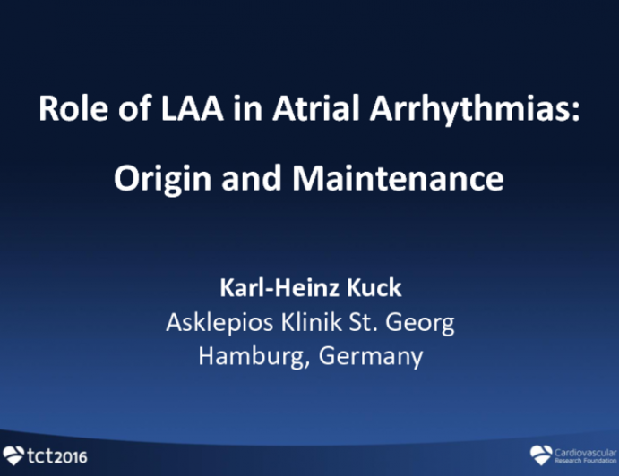 Role of LAA in Atrial Arrhythmias: Origin and Maintenance