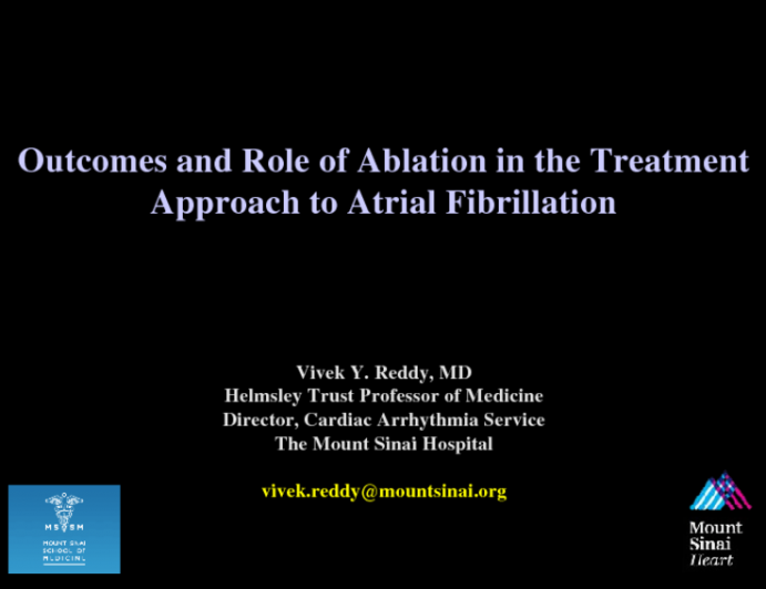 Outcomes and Role of Ablation in the Treatment Approach to Atrial Fibrillation