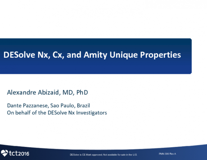 Desolve Nx, Cx and Amity: Unique Properties and Results From 150 Um To 120 Um