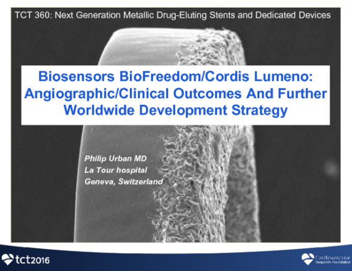 Biosensors Biofreedom/Cordis Lumeno: Angiographic/Clinical Outcomes And Further Worldwide Development Strategy